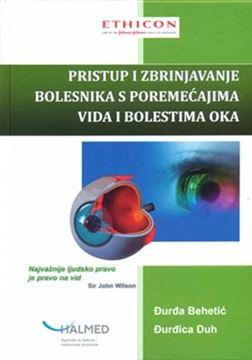 Picture of PRISTUP I ZBRINJAVANJE BOLESNIKA S POREMEĆAJIMA VIDA I BOLESTIMA OKA