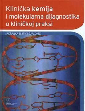 Picture of KLINIČKA KEMIJA I MOLEKULARNA DIJAGNOSTIKA U KLINIČKOJ PRAKSI, drugo, dopunjeno i obnovljeno izdanje