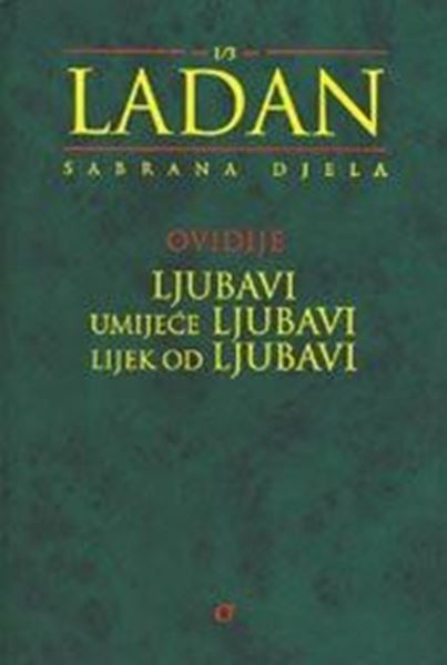 Picture of LJUBAVI, UMIJEĆE LJUBAVI, LIJEK OD LJUBAVI