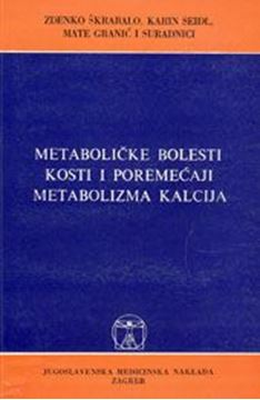 Picture of METABOLIČKE BOLESTI KOSTI I POREMEĆAJI METABOLIZMA KALCIJA