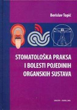 Picture of STOMATOLOŠKA PRAKSA I BOLESTI POJEDINIH ORGANSKIH SUSTAVA