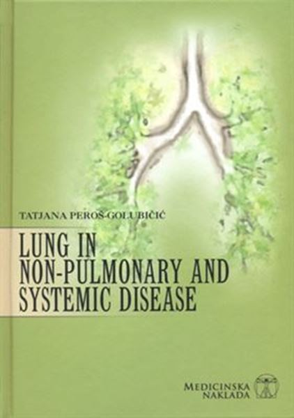 Picture of LUNG IN NON-PULMONARY AND SYSTEMIC DISEASE