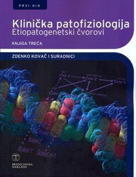 Picture of KLINIČKA PATOFIZIOLOGIJA - ETIOPATOGENETSKI ČVOROVI