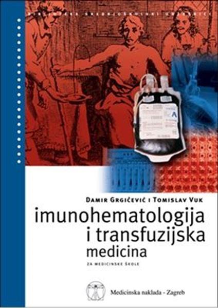 Picture of IMUNOHEMATOLOGIJA I TRANSFUZIJSKA MEDICINA