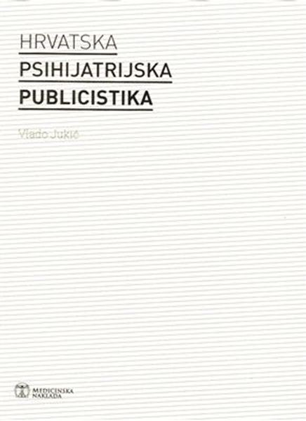 Picture of HRVATSKA PSIHIJATRIJSKA PUBLICISTIKA