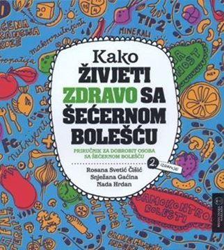 Picture of KAKO ŽIVJETI ZDRAVO SA ŠEĆERNOM BOLEŠĆU