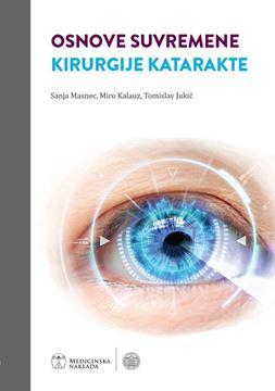 Picture of OSNOVE SUVREMENE KIRURGIJE KATARAKTE