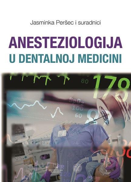 Picture of ANESTEZIOLOGIJA U DENTALNOJ MEDICINI