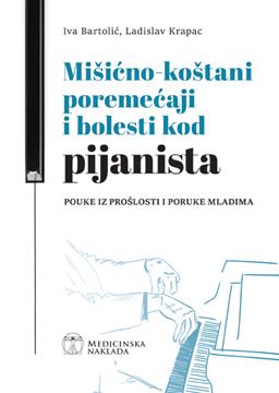 Picture of Mišićno-koštani poremećaji i bolesti kod pijanista