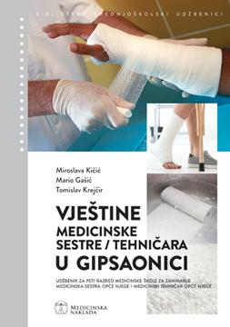Picture of Vještine medicinske sestre/ tehničara u gipsaonici